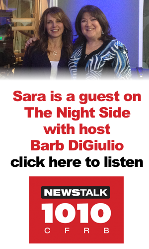 Sara is a regular guest on The Night Side with host Barb DiGiulio on Newstalk 1010. Click here to listen