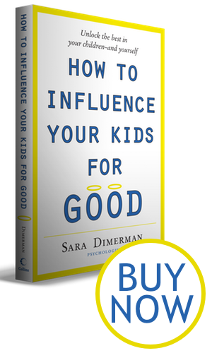 Buy How to Influence Your Kids for Good