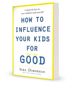 Character is the Key/How to Influence Your Kids For Good