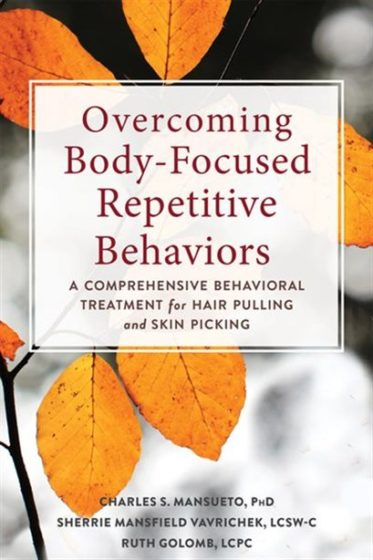 Overcoming Body-focused Repetitive Behaviors